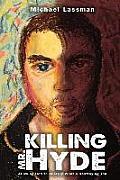 Killing Mr. Hyde
