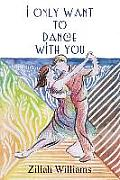 I Only Want to Dance with You