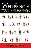 The Wellbeing of Youth and Marriage