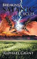 Breaking Satanic Cycles