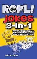 Rofl Jokes: 3-In-1 Knock-Knock, Riddle, and Tongue Twister Joke Books for Kids!