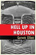 Hell Up in Houston