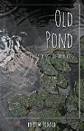 Old Pond: The Teachings of the Elders