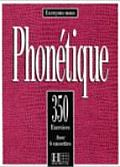 350 Exercices Phonetique Livre de L'Eleve