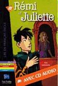 Remi Et Juliette + CD Audio (Lamarche)
