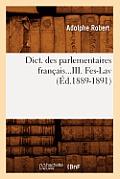 Dict. Des Parlementaires Francais...III. Fes-Lav (Ed.1889-1891)
