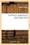 La France Protestante, (Ed.1846-1859)