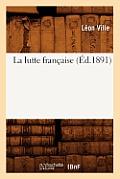 La Lutte Francaise (Ed.1891)