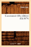 L'Assommoir (68e Edition) (Ed.1879)