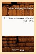Le Divan Oriento-Occidental (Ed.1835)