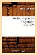 M?d?e, Trag?die (?d.1639)