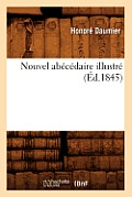 Nouvel Abecedaire Illustre (Ed.1845)