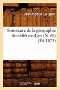 Sommaire de la G?ographie Des Diff?rens ?ges (N. ?d) (?d.1823)