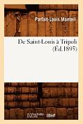 de Saint-Louis a Tripoli (Ed.1895)