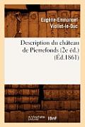 Description Du Ch?teau de Pierrefonds (2e ?d.) (?d.1861)