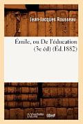 ?mile, Ou de l'?ducation (3e ?d) (?d.1882)