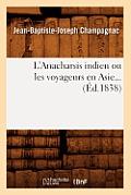 L'Anacharsis Indien Ou Les Voyageurs En Asie (Ed.1838)