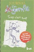 Journal D'Un Degonfle Trop C'Est Trop