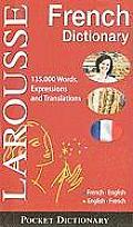 Larousse Pocket Dictionary: French-English/English-French (Larousse Pocket Dictionary)