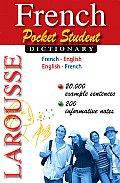 Larousse Pocket Student Dictionary French English English French