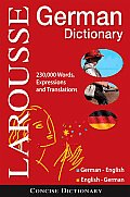 Larousse Concise German Dictionary: German English/English-German