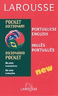 Larousse Pocket Dictionary: Portuguese-English/English-Portuguese