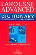 Larousse Advanced Dictionary: French-English/English-French (Larousse Bilingual Dictionaries)