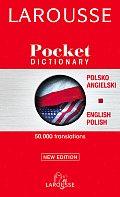 Larousse Pocket Dictionary/Larousse Slownik Kieszonkowy: Polish-English, English-Polish/Polsko-Angielski, Angielsko-Polski