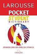 Larousse Pocket Student Dictionary Spanish English English Spanish