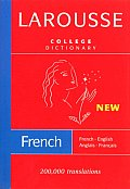 Larousse College Dictionary: French-English/English-French