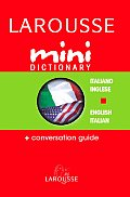 Larousse Mini Dictionary Italiano/Inglese English/Italian (Larousse Mini Dictionary)