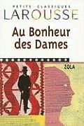 Bonheur Des Dames (Petits Classiques Larousse)