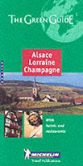 Alsace-Lorraine-Champagne (Michelin Green Guide Alsace, Vosges, Champagne)