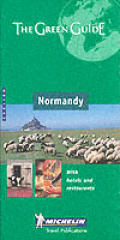 Normandy: Channel Islands (Michelin Green Guide Normandy)