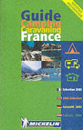 Michelin Camping and Caravaning Guide France 2003