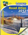 Michelin North America Road Atlas 2012 (Michelin North America Road Atlas)