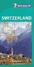 Michelin Green Guide Switzerland (Michelin Green Guide Switzerland)
