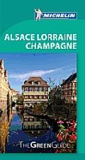 Michelin Green Guide Alsace Lorraine Champagne (Michelin Green Guide Alsace, Lorraine, Champagne)