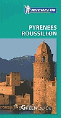 Michelin Green Guide Roussillon Pyrenees 1st Edition