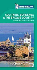 Michelin Green Guide Aquitaine Bordeaux & the Basque Country
