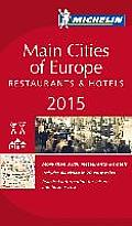 MICHELIN Guide Main Cities of Europe 2015 Restaurants & Hotels 34th Edition