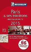 Michelin Paris & ses environs 2015 Restaurants 95th Edition