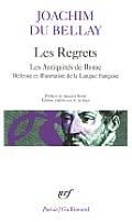 Regrets, Les Antiquites de Rome, Defense et Illustration, Etc.