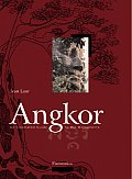 Angkor An Illustrated Guide To The Monuments