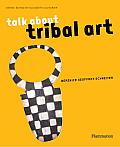 Talk about Tribal Art