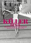 The Killer Detail: Defining Moments in Fashion: Sartorical Icons from Cary Grant to Kate Moss
