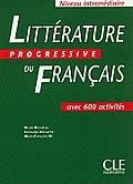 Litterature Progressive Du Francais Textbook (Intermediate)