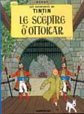 Le Sceptre dOttokar King Ottokars Sceptre