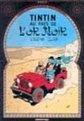 Tintin Au Pays de LOr Noir Land of Black Gold
