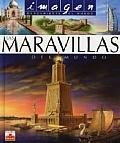 Las Maravillas Del Mundo/ the Wonders of the World